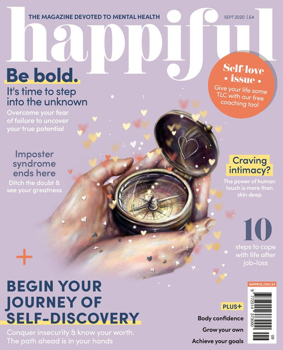Happiful Magazine | September 2020 | Issue 41
