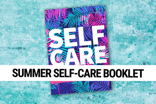Summer Self-Care Booklet
