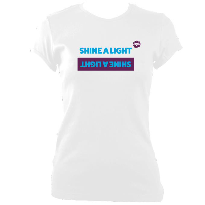 Womens Fitted Shine a Light T-Shirt Design A 2019