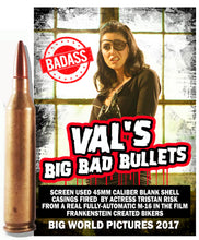 Val's Big Bad Bullets