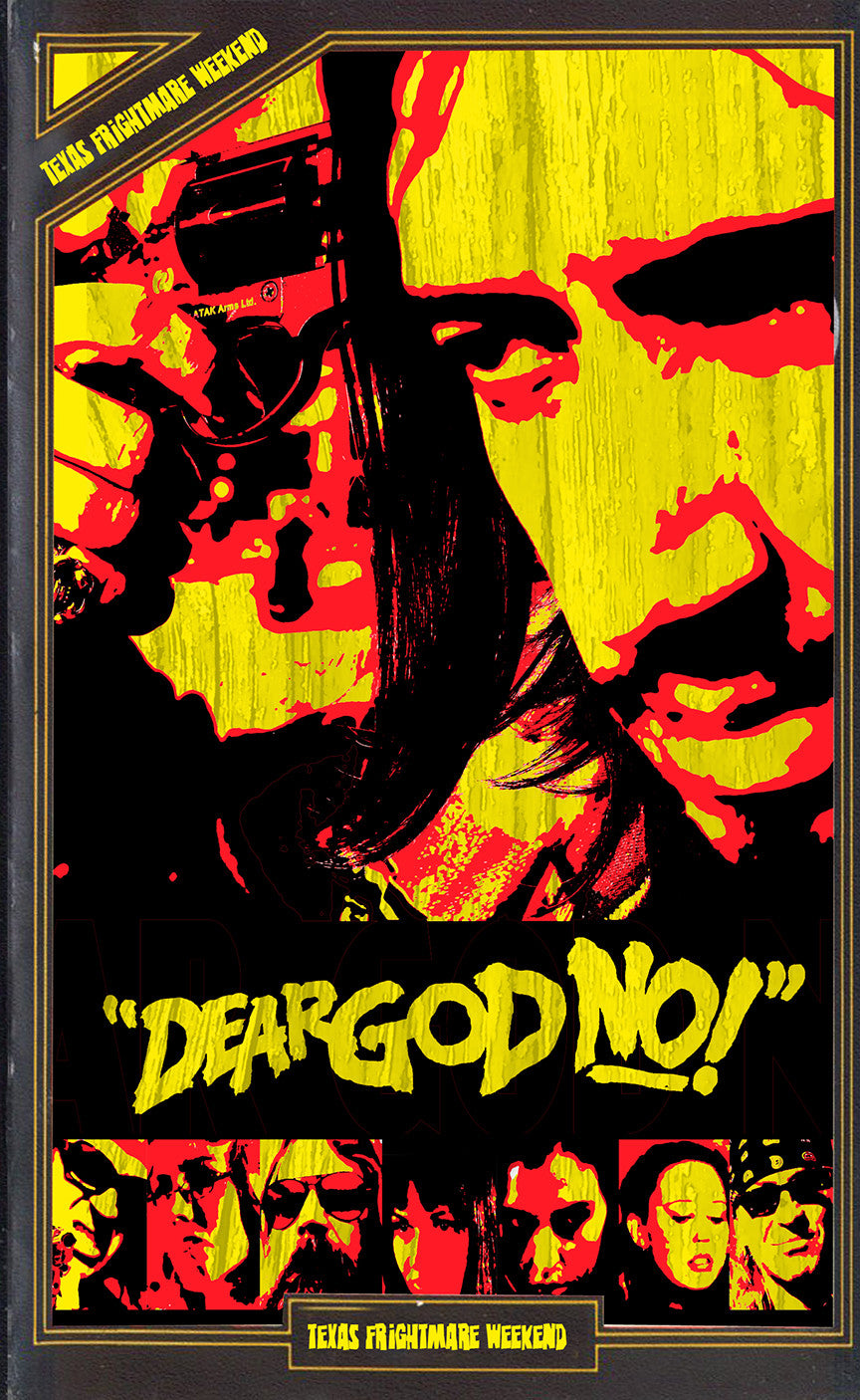 Dear God No! (Texas Frightmare Weekend 2012 Variant #2)