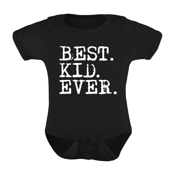 """Best. Kid. Ever."" Baby Romper"