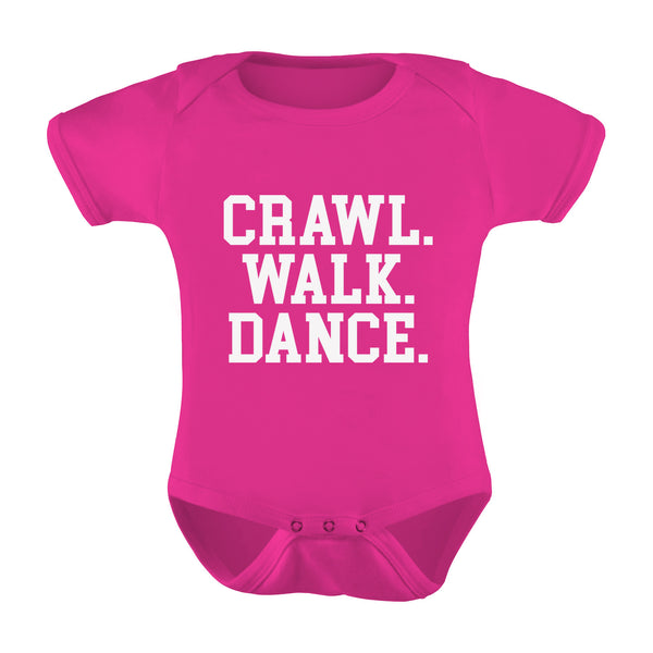 """Crawl. Walk. Dance."" Infant Romper"
