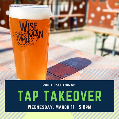 Wise Man Tap Takeover
