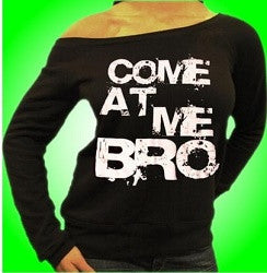 Come At Me Bro Off The Shoulder 5 - Shore Store