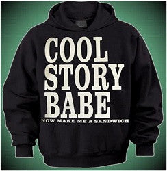 Cool Story Babe Hoodie 442