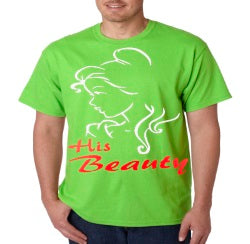 His Beauty T-Shirt