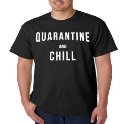 Quarantine and Chill Coronavirus T-Shirt