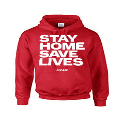 Stay Home Save Lives Coronavirus Hoodie