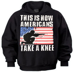 This Is How Americans Take A Knee Hoodie
