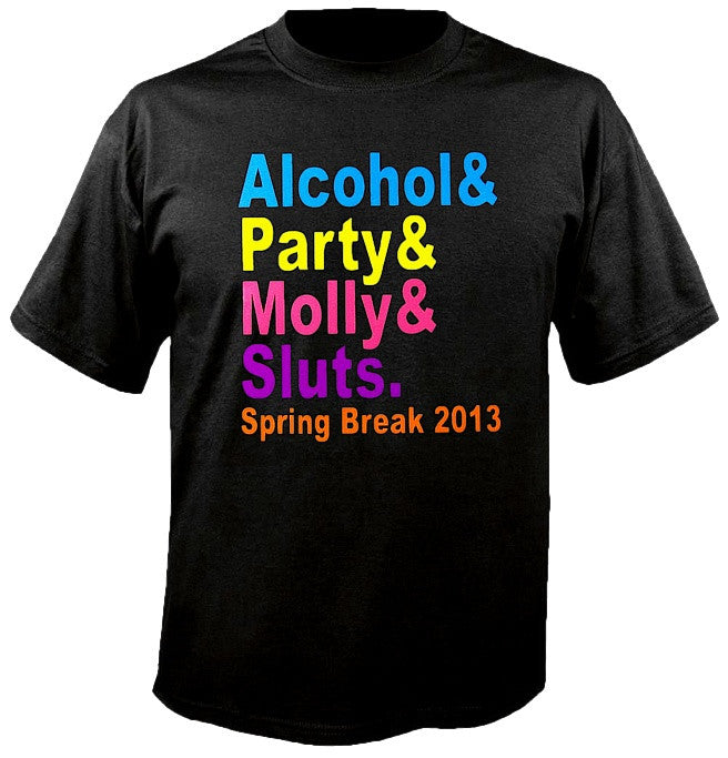 Alcohol&Party&Molly&Sluts Spring Break T-Shirt 624