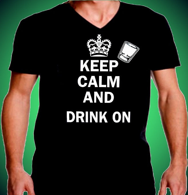 Keep Calm Drink On V-Neck