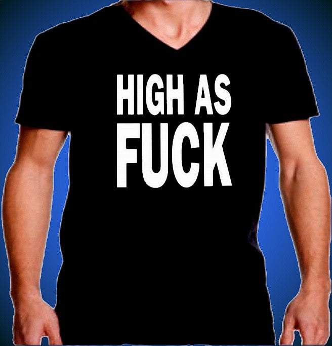 High As Fuck V-Neck