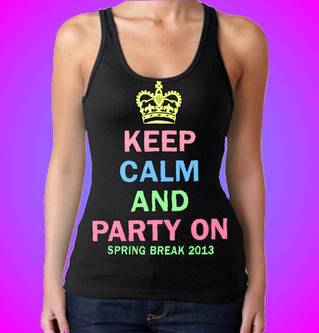Keep Calm And Party On Tank Top W 631