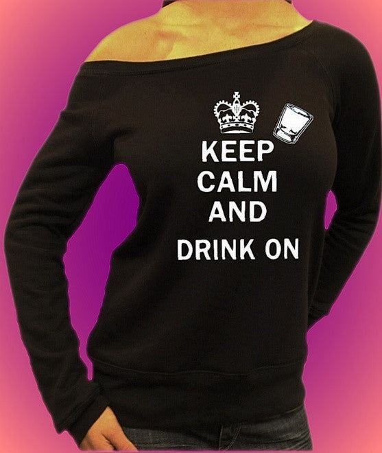 Keep Calm And Drink On Off The Shoulder Top