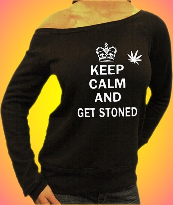 Keep Calm And Get Stoned Off The Shoulder Top