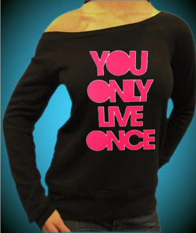 You Only Live Once Pink Off The Shoulder Top