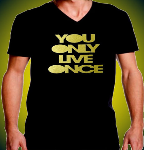 You Only Live Once V-Neck