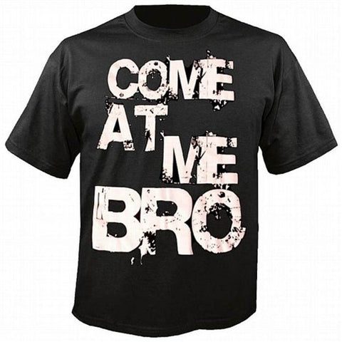 "Ronnie's Famous Saying from Season One ""Come At Me Bro"" T-Shirt"