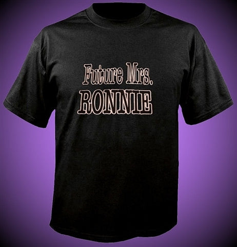 Future Mrs. Ronnie T-Shirt