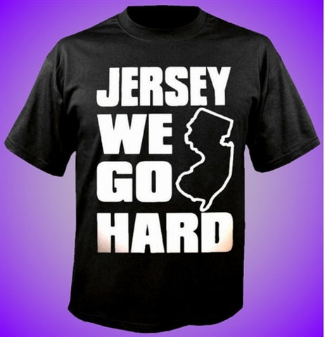 Jersey We Go Hard T-Shirt