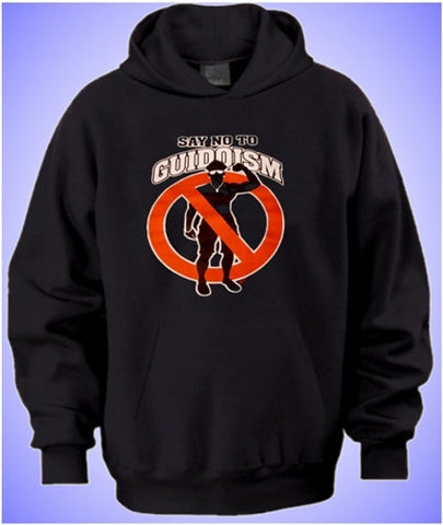 Say No To Guidoism Hoodie