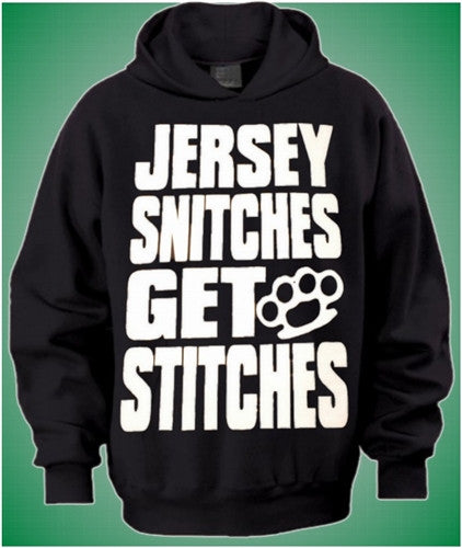 Jersey Snitches Get Stitches - Hoodie