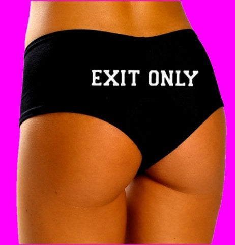 Exit Only Booty Shorts