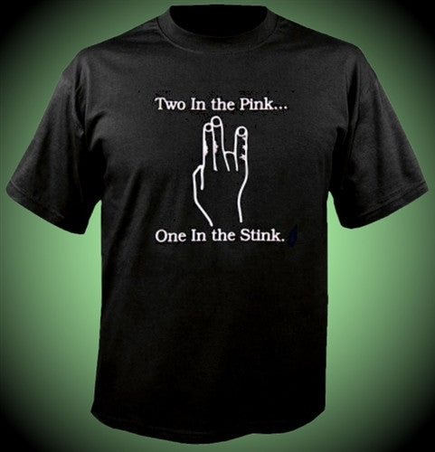 Two In The Pink One in the Stink T-Shirt