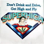 Don't Drink And Drive, Get High And Fly  T-Shirt