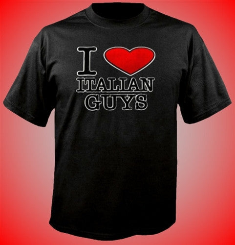 I Heart  Italian Guys T-Shirt