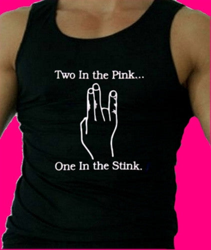 Two In The Pink One In The Stink   Men's Tank Top