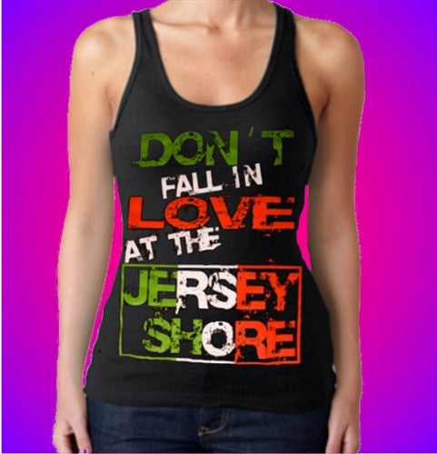 Don't Fall in Love at the Jersey Shore Tank Top Women's