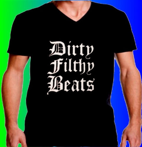 Dirty Filthy Beats V-Neck