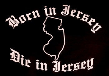 Born In Jersey Die in Jersey V-Neck
