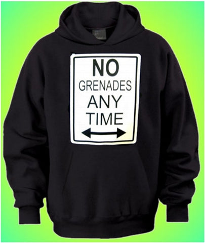 No Grenades Any Time Hoodie