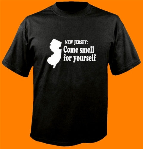 New Jersey: Come Smell For Yourself T-Shirt