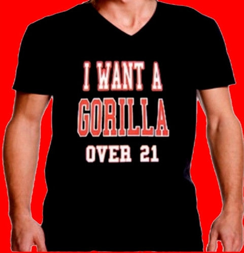 I Want A Gorilla Over 21 V-Neck