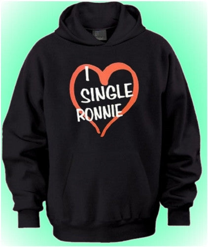 I Heart Single Ronnie Hoodie