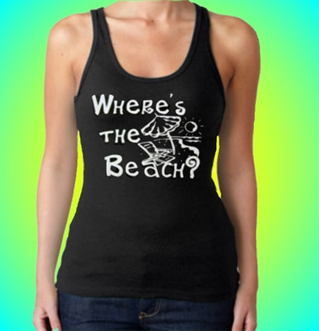 Where's The Beach?  Tank Top Women's