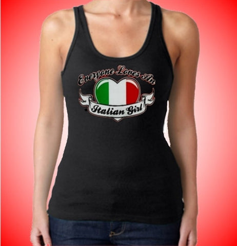 Everyone Loves An Italian Girl  Women's Tank Top
