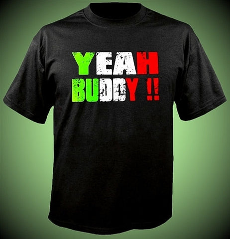 YEAH BUDDY!! ITALIAN COLORS T-Shirt