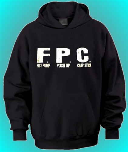 FPC Fist Pump Push Up Chap Stick Hoodie