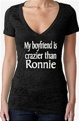 My Boyfriend is Crazier Than Ronnie Burnout V-Neck Women's
