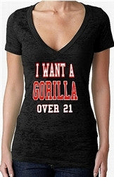 I Want a Gorilla Over 21 Burnout V-Neck Women's