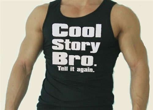 Cool Story Bro. Tell It Again Tank Top M