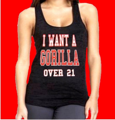 I Want A Gorilla Over 21 Burnout Tank Top Women's