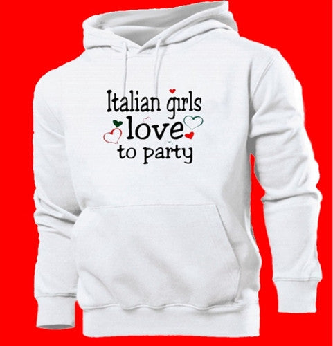 Italian Girls Love To Party  Hoodie
