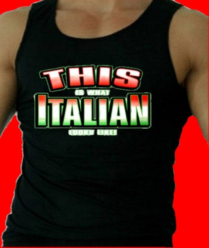 This Is What Italian Looks Like!  Men's Tank Top