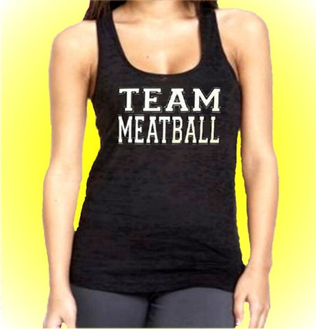 Team Meatball  Burnout Tank Top Women's
